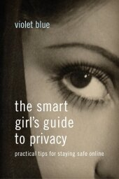 The Smart Girl's Guide to Privacy