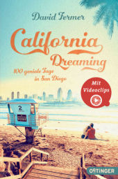 California Dreaming - 100 geniale Tage in San Diego