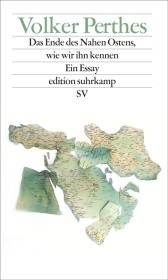 Das Ende des Nahen Ostens, wie wir ihn kennen