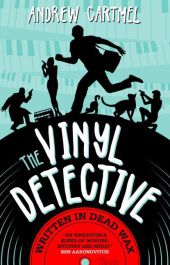 The Vinyl Detective Mysteries - Written in Dead...