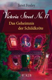 Victoria Street No.17 - Das Geheimnis der Schildkröte Cover