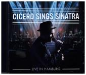 Cicero Sings Sinatra - Live in Hamburg, 1 Audio-CD