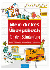 Mein dickes �bungsbuch f�r den Schulanfang