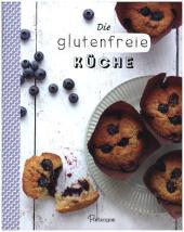 Die glutenfreie Küche Cover