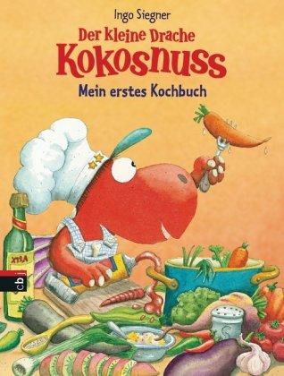 Der kleine Drache Kokosnuss - Mein erstes Kochbuch