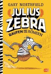 Julius Zebra - Raufen mit den R�mern
