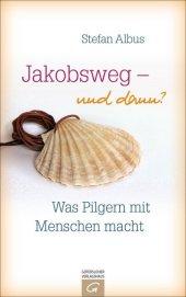 Jakobsweg - und dann? Cover