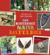 Das kunterbunte Naturbastelbuch Cover
