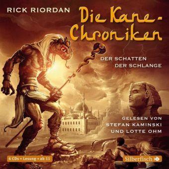 Die Kane-Chroniken - Der Schatten der Schlange, 6 Audio-CDs