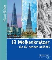 13 Wolkenkratzer, die du kennen solltest Cover