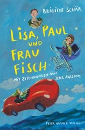Lisa, Paul und Frau Fisch