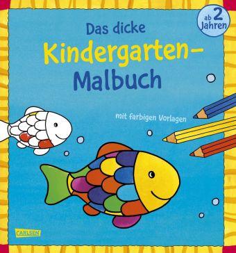 Das dicke Kindergarten-Malbuch