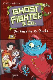 Ghostfighter & Co. - Der Fluch des 13. Stocks Cover
