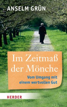 Im Zeitmaß der Mönche