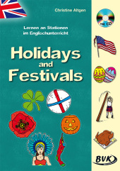 Lernen an Stationen im Englischunterricht - Holidays and Festivals, m. Audio-CD
