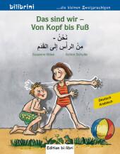 Das sind wir - Von Kopf bis Fuß, Deutsch-Arabisch Cover
