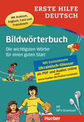 Erste Hilfe Deutsch - Bildwörterbuch