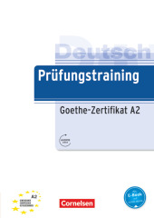 Deutsch Prüfungstraining Goethe-Zertifikat A2, m. Audio-Download