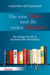 Die eine Bibel und die vielen Kirchen Cover