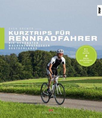 Kurztrips für Rennradfahrer