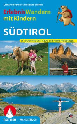 Rother Wanderbuch Erlebniswandern mit Kindern Südtirol