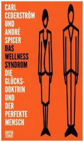 Das Wellness Syndrom
