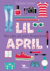 Lil April - Mein Leben und andere Missgeschicke Cover