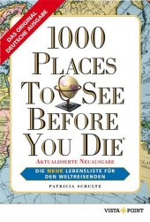1000 Places To See Before You Die, deutsche Aus...