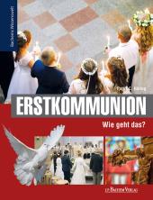 Erstkommunion - Wie geht das?
