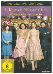 A Royal Night Out - 2 Prinzessinnen. 1 Nacht, 1 DVD Cover