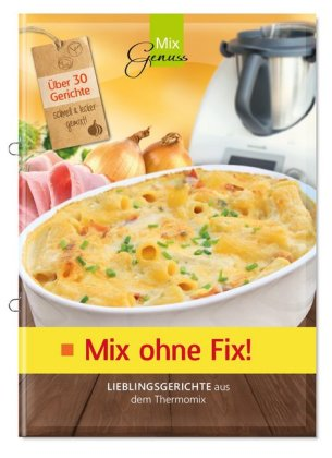 Mix ohne Fix!, Bd.1