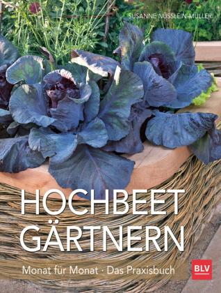 Hochbeet-G�rtnern Monat f�r Monat