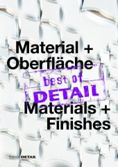 best of DETAIL Material + Oberfl�che / Materials + Finishes