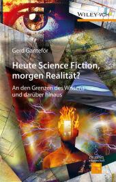 Heute Science Fiction, morgen Realität? Cover
