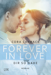 Forever in Love - Dir so nahe Cover