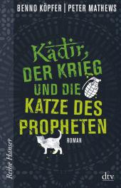 Kadir, der Krieg und die Katze des Propheten Cover