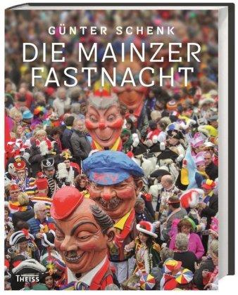 Die Mainzer Fastnacht
