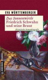 Das Sonnenwirtle - Friedrich Schwahn und seine ...