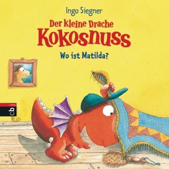 Der kleine Drache Kokosnuss - Wo ist Matilda?
