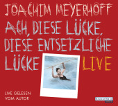 Ach, diese Lücke, diese entsetzliche Lücke. Live, 10 Audio-CDs Cover