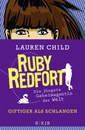 Ruby Redfort - Giftiger als Schlangen Cover