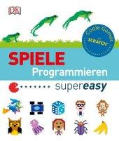 Spiele programmieren supereasy Cover