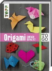 Origami to go: einfach gefaltet Cover