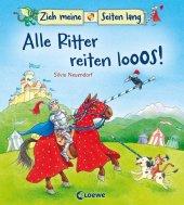 Zieh meine Seiten lang - Alle Ritter reiten looos! Cover