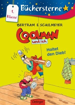 Coolman und ich - Haltet den Dieb!