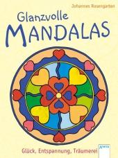 Glanzvolle Mandalas - Glück, Entspannung, Träumerei Cover