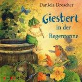 Giesbert in der Regentonne, 1 Audio-CD Cover