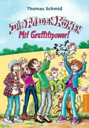 Die Wilden Küken - Mit Graffitipower!