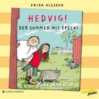 Hedvig! - Der Sommer mit Specki, 3 Audio-CDs