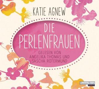 Die Perlenfrauen, 6 Audio-CDs
